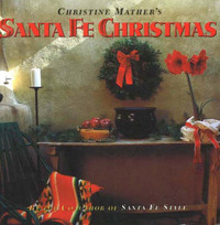 Santa Fe Christmas by Christine Mather image