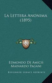 La Lettera Anonima (1895) by Edmondo De Amicis