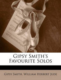 Gipsy Smith's Favourite Solos by Gipsy Smith