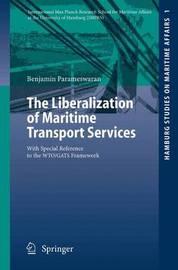 The Liberalization of Maritime Transport Services by Benjamin Parameswaran