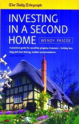 Investing In A Second Home 2nd Edition by Wendy Pascoe image