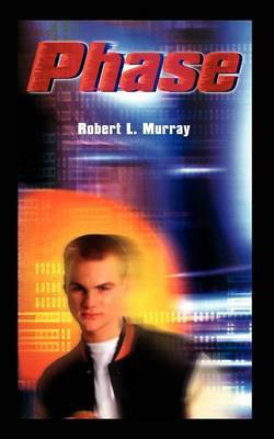 Phase by Robert L. Murray