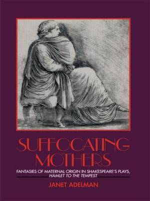 Suffocating Mothers by Janet Adelman image