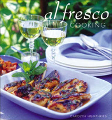 Al Fresco Cooking by Carolyn Humphries