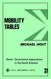 Mobility Tables by Michael Hout