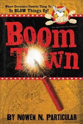 Boomtown by Nowen N Particular