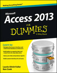 Access 2013 For Dummies by Laurie Ulrich Fuller