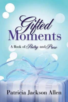 Gifted Moments by Patricia Jackson Allen image