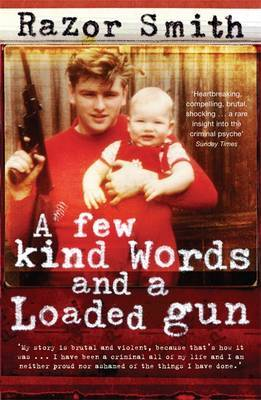 "A Few Kind Words and a Loaded Gun by Noel ""Razor"" Smith image"