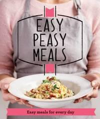 Easy Peasy Meals by Good Housekeeping Institute