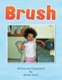 Brush by Bambi Davis
