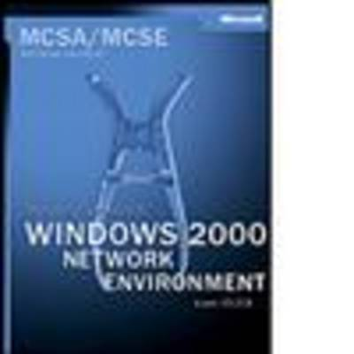 Managing a Windows 2000 Networking Environment by Microsoft Press image