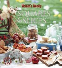 Aww Little Square and Slices by Australian Women's Weekly