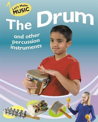 On the Drum and other Percussion Instruments by Rita Storey