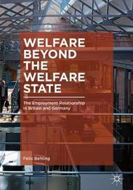 Welfare Beyond the Welfare State by Felix Behling