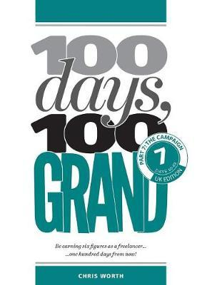 100 Days, 100 Grand by Chris Worth