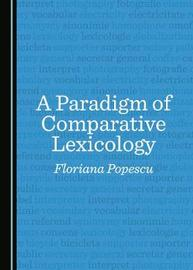 A Paradigm of Comparative Lexicology by Floriana Popescu