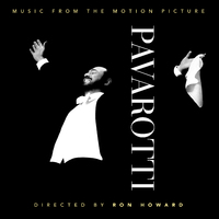Pavarotti: Music from the Motion Picture by Luciano Pavarotti