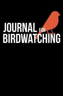 Journal For Birdwatching by Josiane Hughes