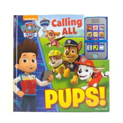 PAW Patrol Calling All Pups Cell Phone