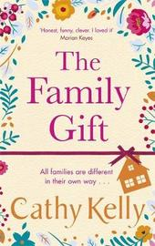 The Family Gift by Cathy Kelly