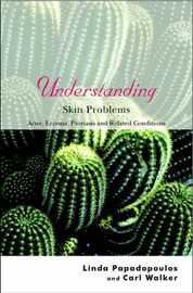 Understanding Skin Problems by Linda Papadopoulos