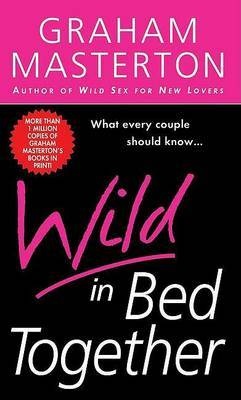 Wild in Bed Together by Graham Masterton image