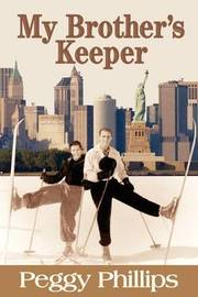 My Brother's Keeper by Peggy Phillips image