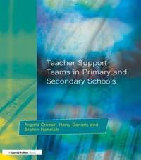Teacher Support Teams in Primary and Secondary Schools by Angela Creese image