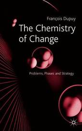 The Chemistry of Change by Francois Dupuy image