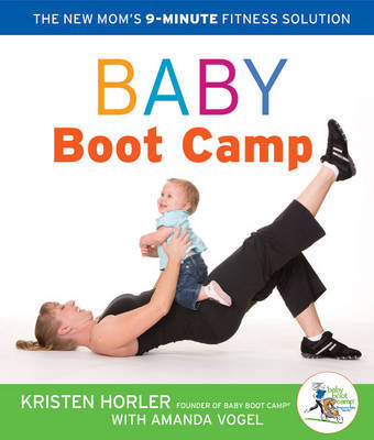 Baby Boot Camp by Kristen Horler image