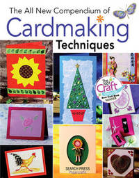 The All New Compendium of Cardmaking Techniques image