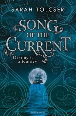 Song of the Current by Sarah Tolcser image