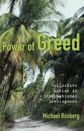 The Power of Greed by Michael Rosberg image