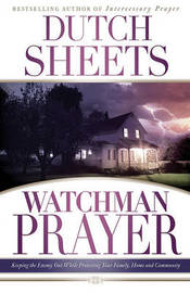 Watchman Prayer by Dutch Sheets image