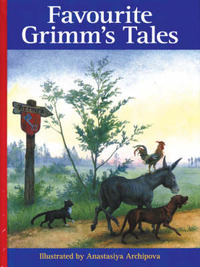 Favourite Grimm's Tales by Jacob Grimm