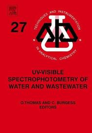 UV-visible Spectrophotometry of Water and Wastewater: Volume 27