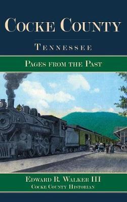 Cocke County, Tennessee by Edward R III Walker