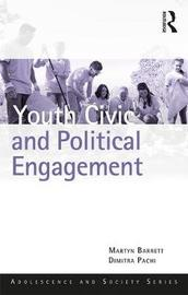 Youth Civic and Political Engagement by Martyn Barrett