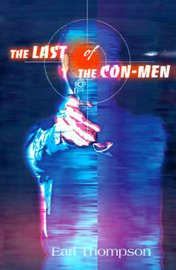 The Last of the Con-Men by Earl Thompson image