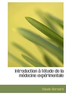 Introduction A L'Etude de La Medecine Experimentale by Claude Bernard image