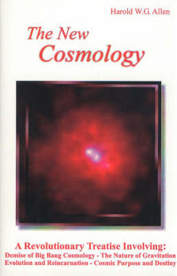 The New Cosmology by Harold W.G. Allen