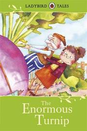 Ladybird Tales: The Enormous Turnip by Vera Southgate