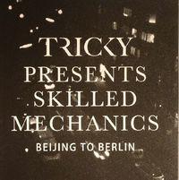 "Beijing To Berlin (7""LP) by Tricky"