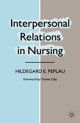 Interpersonal Relations in Nursing by Hildegard E Peplau image