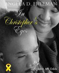 In Christopher's Eyes by Angela D. Freeman