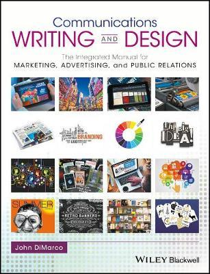 Communications Writing and Design by John DiMarco