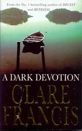 A Dark Devotion by Clare Francis image