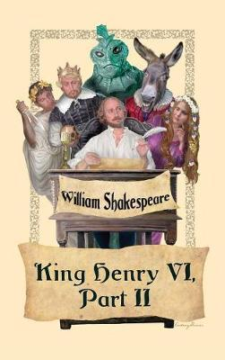King Henry VI, Part II by William Shakespeare