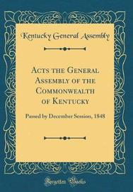 Acts the General Assembly of the Commonwealth of Kentucky by Kentucky General Assembly image